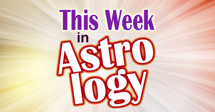 This Week In Astrology Podcast Featured