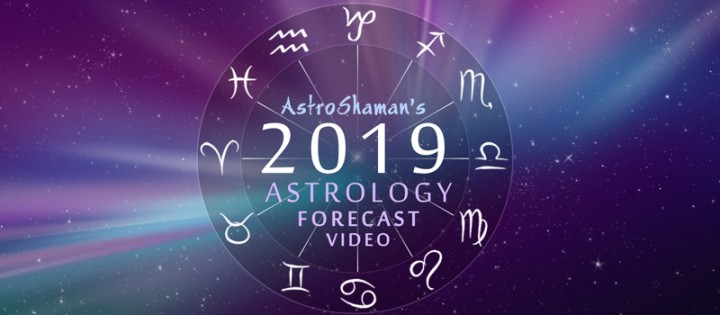 2019 Astrology Forecast